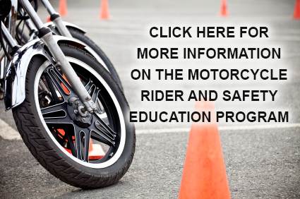 The Motorcycle Rider and Safety Education program